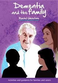 "this image shows the front cover of the book, ""Dementia and the family"""