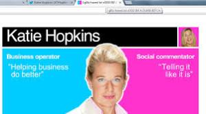 Katie Hopkins. the outspoken critic and former apprentice contestant