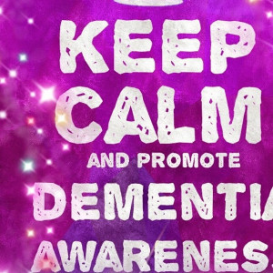 this shows a purple square containing the words, Keep calm and promote dementia awareness