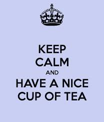 "this image shows the words "" keep calm and have a nice cup of tea"