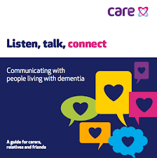 this image shows the poster for the listen talk connect initiative helping those caring for a loved one with dementia to communicate effectively with them