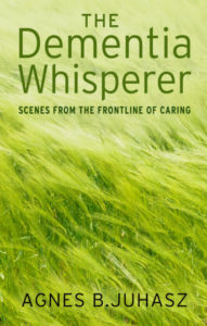 this shows the cover of a book called the Dementia whisperer.