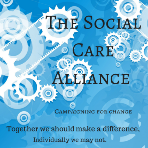 "this image is of a sign. It has a blue background and white cogs. The Words say "" The social care alliance"" campaigning for change, together we should make a difference, individually we may not"